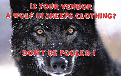 Is your vendor a wolf in sheeps clothing?